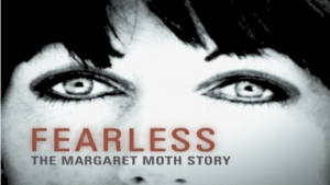 Margaret Moth is Fearless